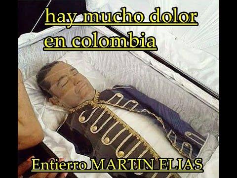 entierro del cuerpo de MARTÍN ELIAS mucho dolor