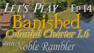 let s play banished colonial charter 1 6 ep 14