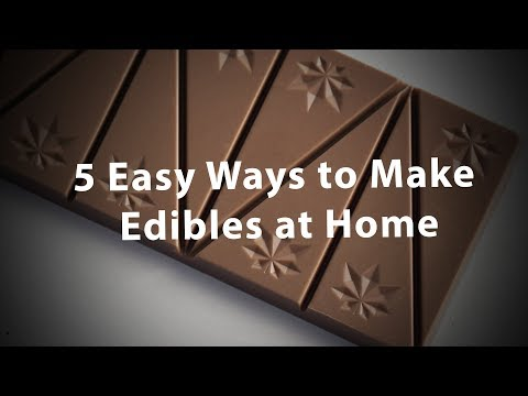 5 Easy Ways To Make Edibles At Home