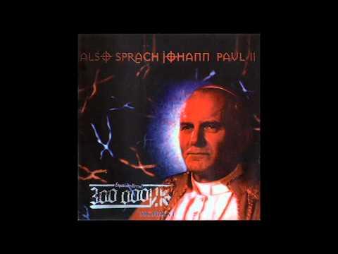 01. 300.000 V.K. - Also sprach Johann Paul II