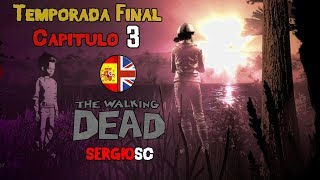 The Walking Dead Temporada Final Episodio 3 Completo - Juguetes rotos Directo Español