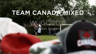 Team Canada Mixed at the 2016 WUGC in London