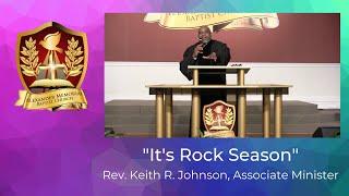"""""""IT'S ROCK SEASON"""" - REV. KEITH JOHNSON (10.11.20)"""