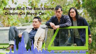 Download Lagu Andra And The Backbone - Dream On Move On (Official Audio) mp3