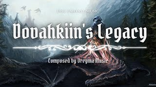 Skyrim Fan Theme (Epic Music) - Dovahkiin's Legacy