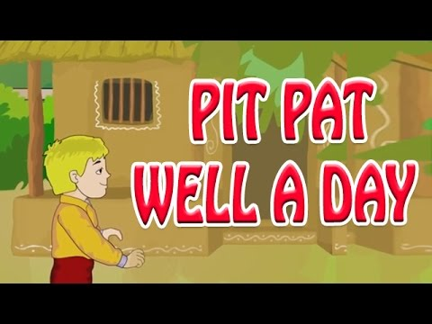 Pit Pat Well A Day | English Nursery Rhyme