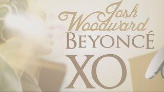 Beyoncé - XO (Josh Woodward Cover)