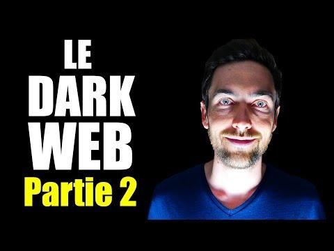 Le Dark Web - Partie 2