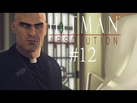 Let's Play Hitman: Absolution [Part 12] - Rosewood Waisenhaus