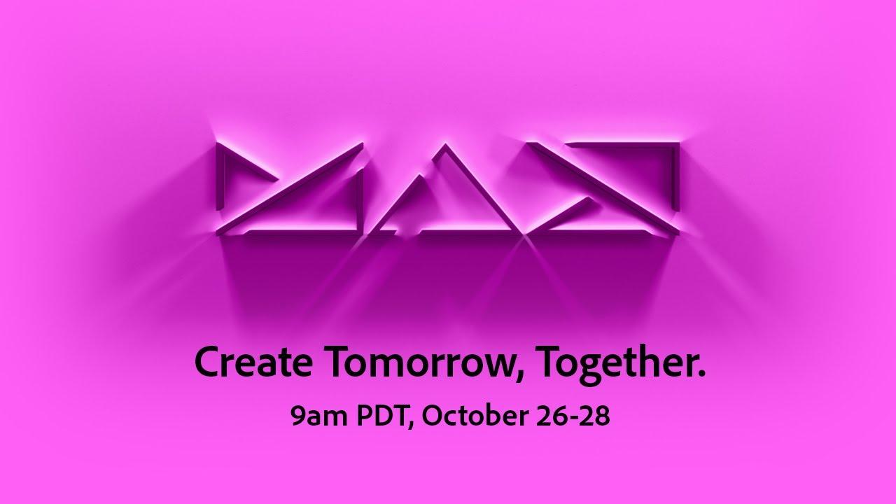 Adobe MAX Keynote: Create Tomorrow Together