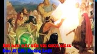 Hãy đến với Chúa Giêsu
