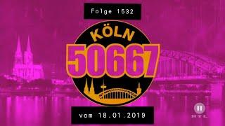 Köln 50667 - Folge 1532 (18.01.2019)