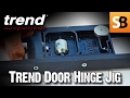 Door Hanging Made Easy with Trend 2-Piece Hinge Jig
