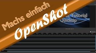 ► Videos kostenlos mit OpenShot schneiden Tutorial German / Deutsch