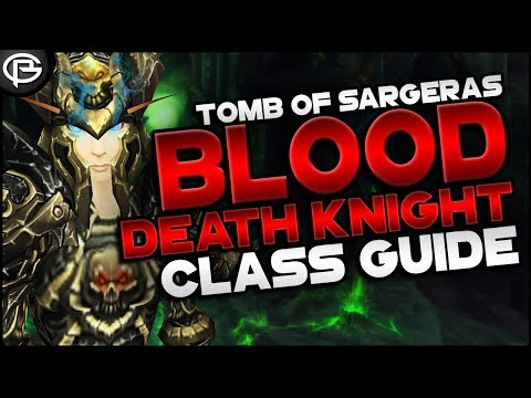 7.2.5 Basic Guide // Death Knight - Blood