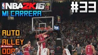 NBA 2K16 Mi Carrera | Auto alley-oop! | Ep. 33