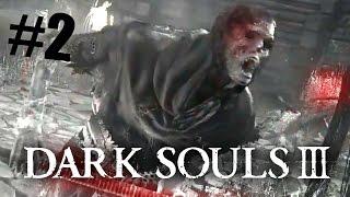 ХАРДКОР! Dark Souls III прохождение на русском #02 (60 FPS)