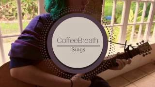 CoffeeBreath Sings Troye Sivan's Too Good