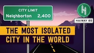 What's the Most Isolated City in the World