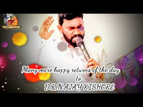 ///HAPPY BIRTHDAY/// TO OUR SPIRTUAL DADDY [D.R.N.AJAY KISHORE]