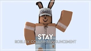 Stay - Roblox Collab Announcement [BACKUPS OPEN]