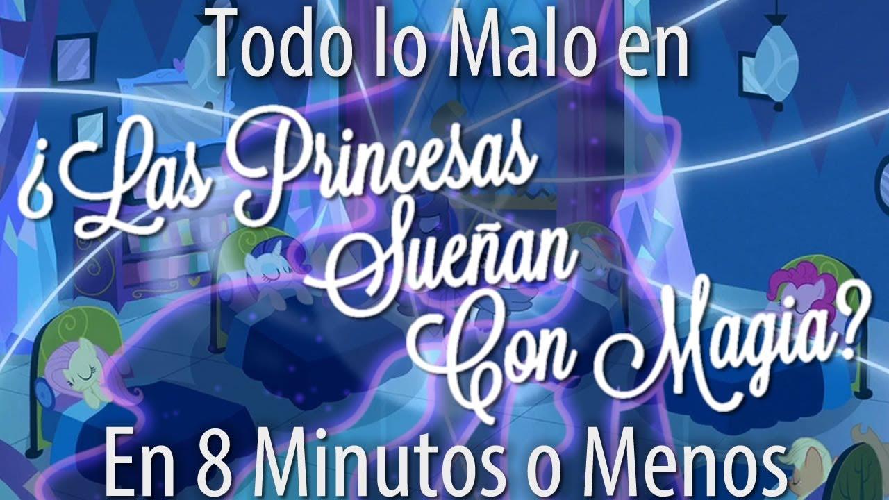 """[Parodia] Todo Lo Malo En """"¿Las Princesas Sueñan con Magia?"""" En Varios Minutos o Menos"""