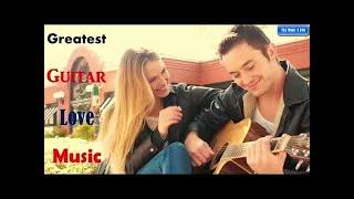 Best Beautiful Romantic Guitar Love Songs 🎸 Soft Relaxing Instrumental Guitar Music