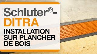Voyez toutes les étapes d'installation de la membrane Schluter®-DITRA sur plancher de bois