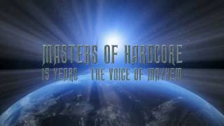 Masters of Hardcore - 15 Years - The Voice of Mayhem Anthem