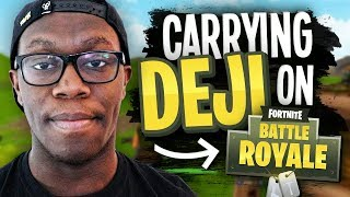 CARRYING DEJI on Fortnite Battle Royale