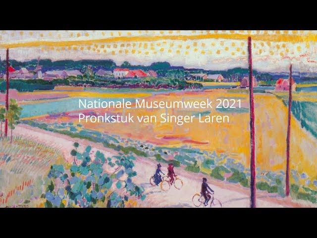 Nationale museumweek 2021 - het pronkstuk van Singer Laren