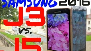 Samsung Galaxy J3 2016 vs Samsung Galaxy J5 2016. Samsung Samsung 320 vs 510, what to choose?