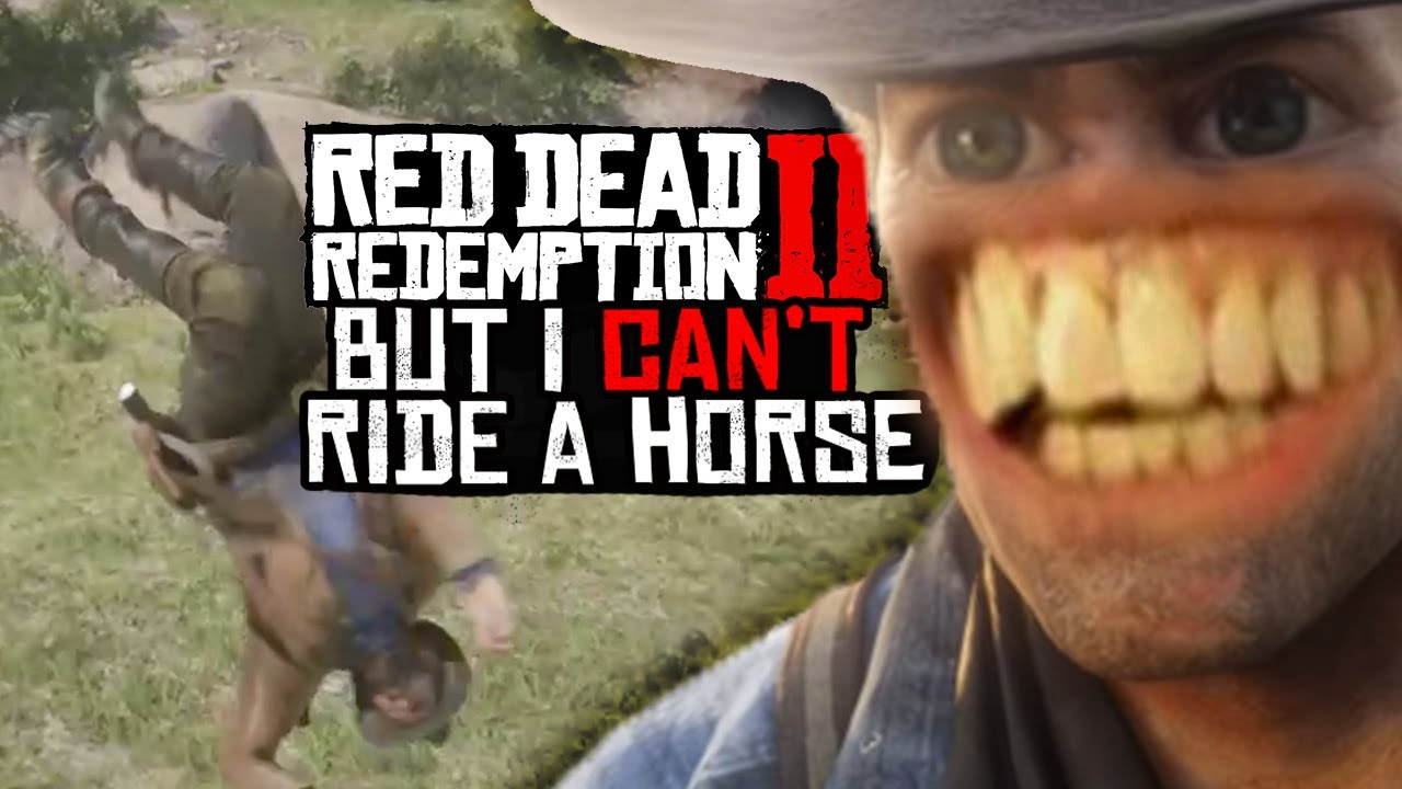 Red Dead Redemption 2 but i can't ride a horse