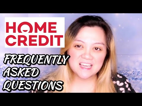 HOME CREDIT FREQUENTLY ASKED QUESTIONS
