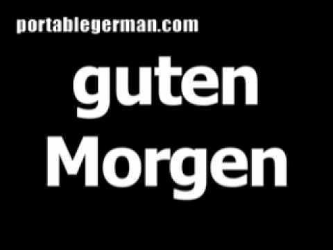 German Phrase For Good Morning Is Guten Morgen