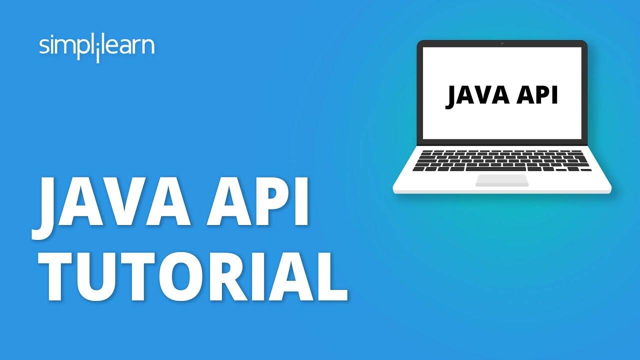 Java API Tutorial For Beginners | Java API For Restful Web Services