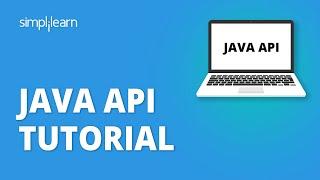 Java API Tutorial For Beginners | Java API For Restful Web Services | Java API Example | Simplilearn