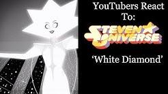 YouTubers React To: White Diamond (Steven Universe) [S5 E25 / Legs from Here To Homeworld]
