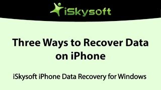 iSkysoft Toolbox for iOS - Three Ways to Recover Lost Data on iPhone 7/6s(Plus)/6(Plus)/5s