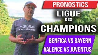 Pronostics Ligue des Champions - Benfica vs Bayern - Valence vs Juventus  19 Septembre