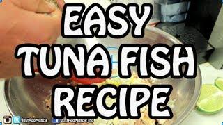 Tuna Fish Recipe - tuna salad - albacore tuna wrap - tuna sandwich - fish recipes