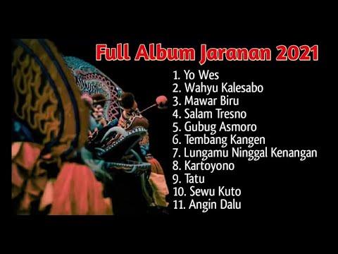 full-album-jaranan-terbaru-2021-lagu-jawa-viral-2021-yo-wis---wahyu-kolosobo---mawar-biru