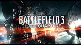 Live-трансляции. Battlefield 3: Close Quarters: В тесноте(Вдали от рева танковых моторов и всполохов падающих вертолетов идет совсем другая война — DLC Close Quarters (пока..., 2012-06-21T06:05:44.000Z)