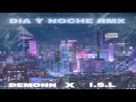 Dia y noche (Remix) - DEMONN Ft I.S.L