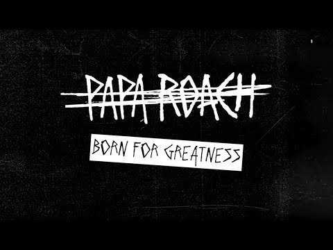 Papa Roach - Born For Greatness (Behind The Track)