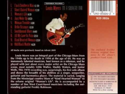 Louis Myers - I'm a Southern Man [Full Album]