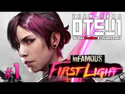 #1【PS4】おついちのinFAMOUS-FIRST LIGHT-【乙悪女】