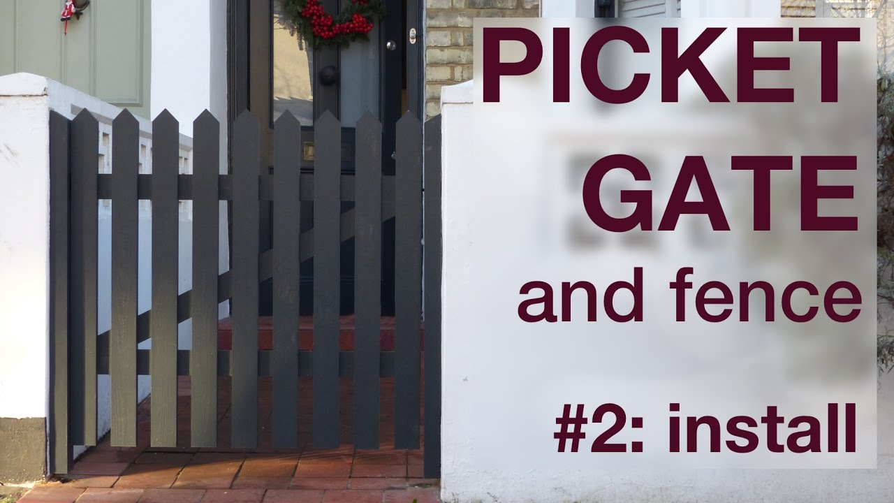 picket fence gate. how to make a picket fence and gate 2 the install