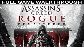 Assassin's Creed Rogue Remastered Full Game Walkthrough - No Commentary (Complete Story)