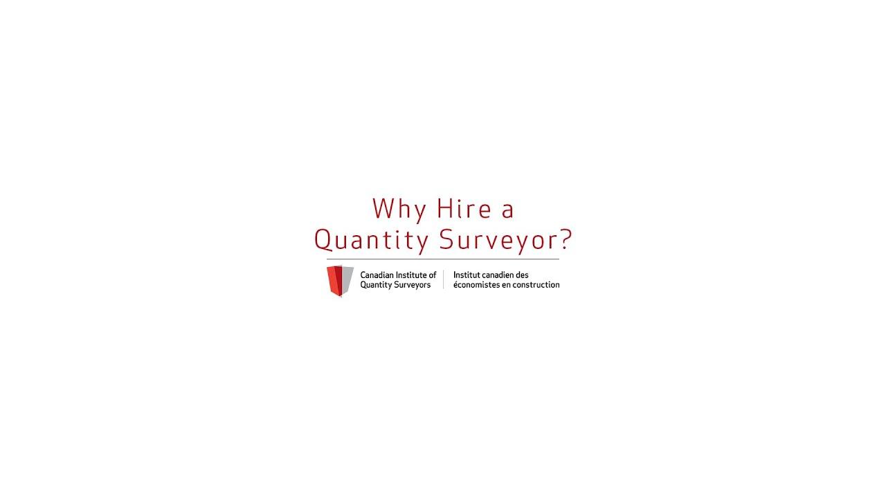 Why Hire a Quantity Surveyor?